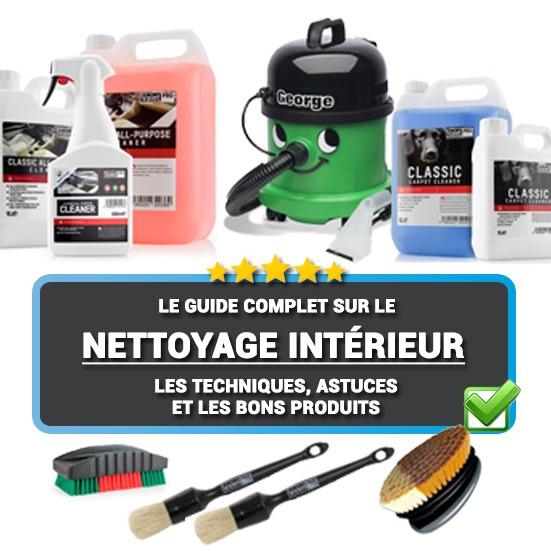 Comment bien nettoyer l'intérieur de sa voiture ? Techniques, Astuces et les bons produits